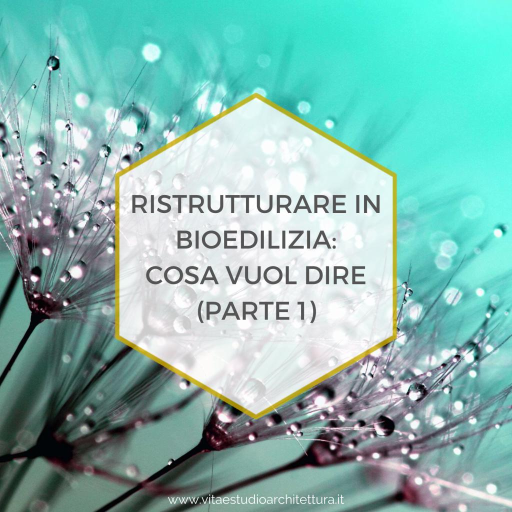 Ristrutturare in bioedilizia